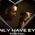 Dead Man Down Has A Different Valentine Spin For You